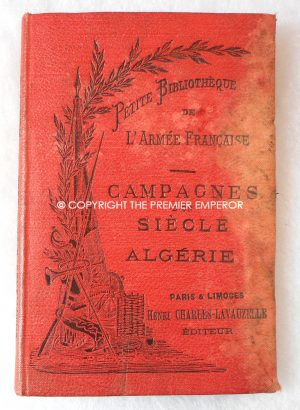 """France. """"Campaigns in Algeria"""". French Army pocket History book."""
